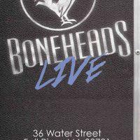 Boneheads Live – (Unplugged)